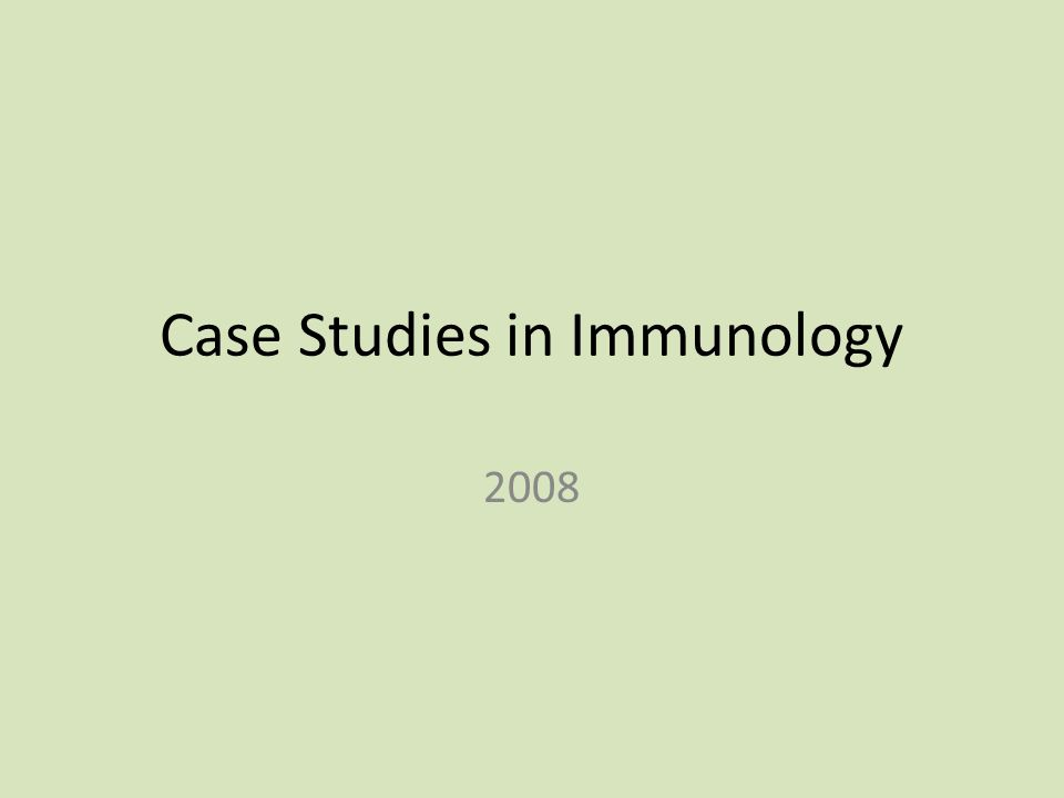 Case Studies in Immunology 2008