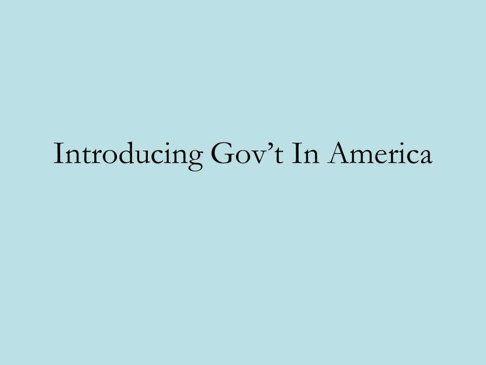 Introducing Govt In America