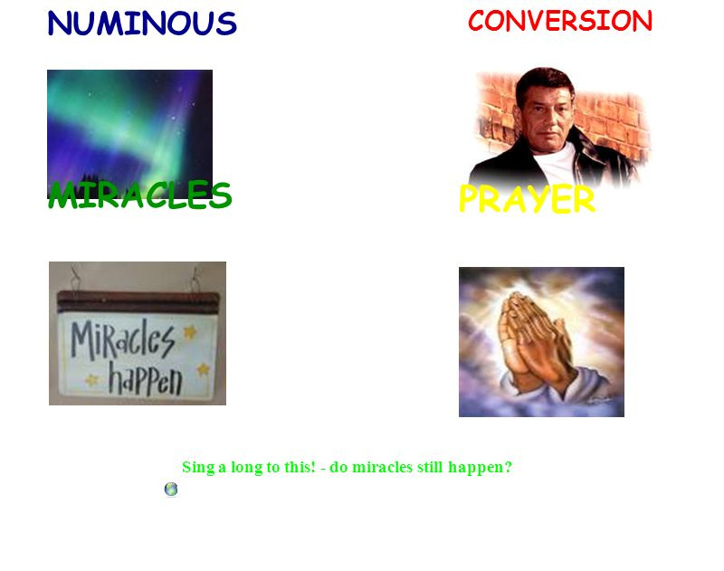 NUMINOUS CONVERSION MIRACLES PRAYER Sing a long to this! - do miracles still happen?
