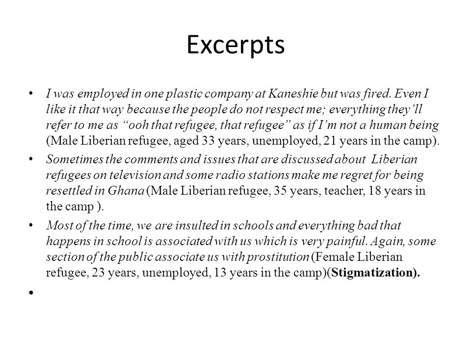 Excerpts I was employed in one plastic company at Kaneshie but was fired.