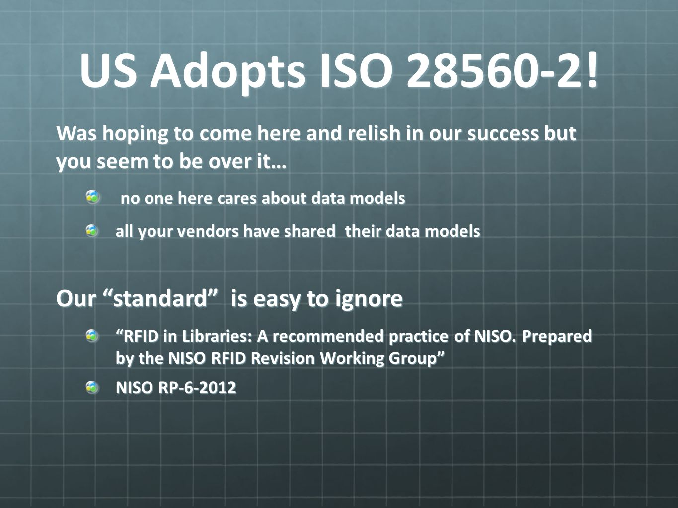 US Adopts ISO 28560-2.