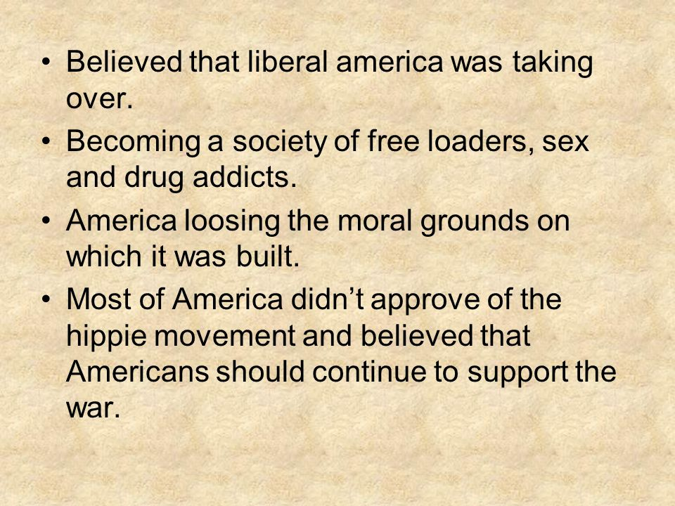 Believed that liberal america was taking over.