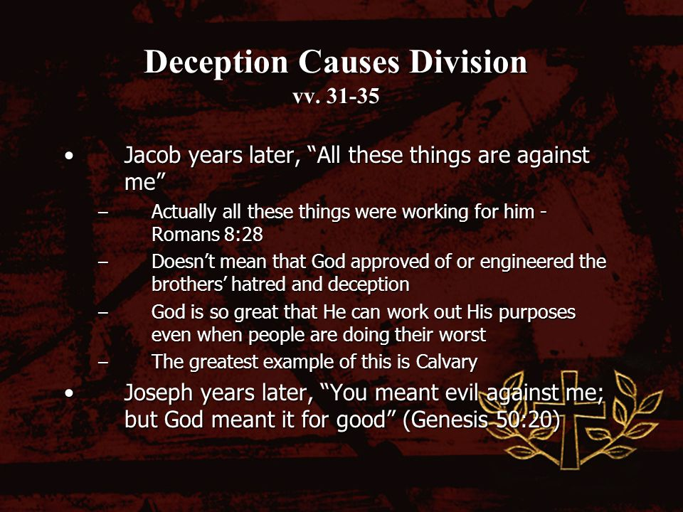 Deception Causes Division vv.