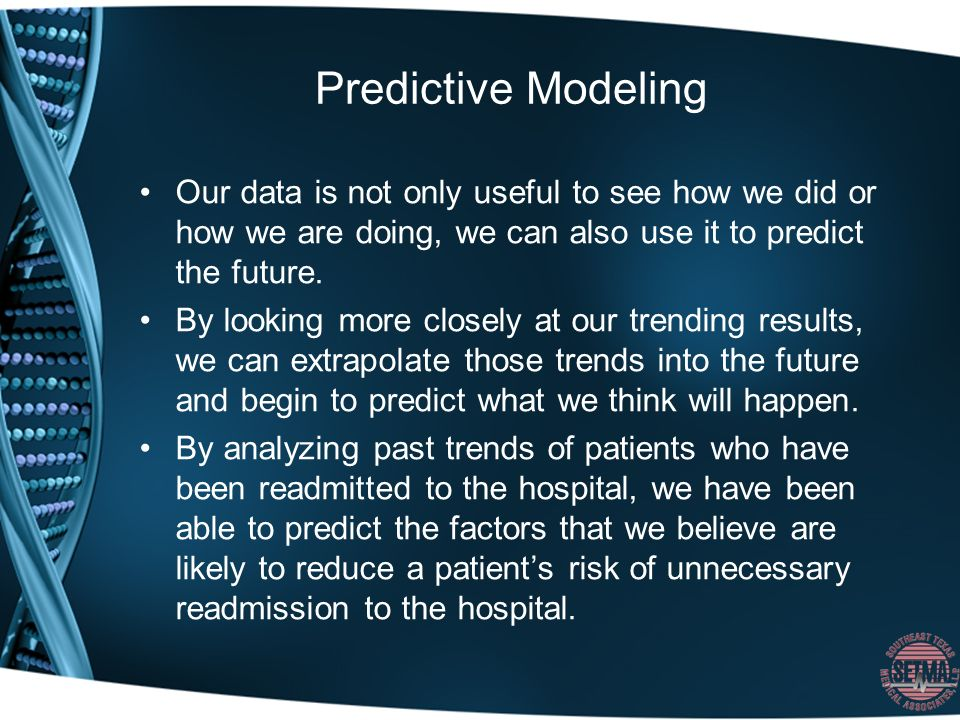 Predictive Modeling Our data is not only useful to see how we did or how we are doing, we can also use it to predict the future.