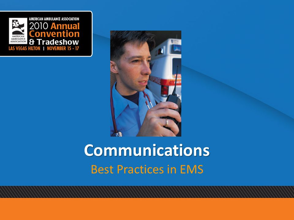 Communications Best Practices in EMS