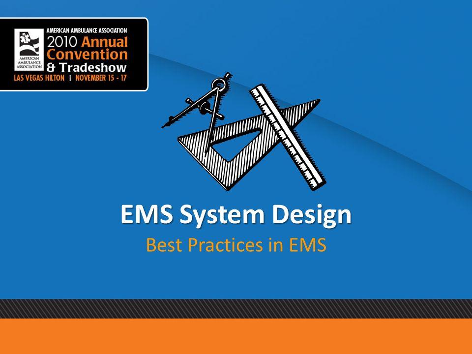 EMS System Design Best Practices in EMS