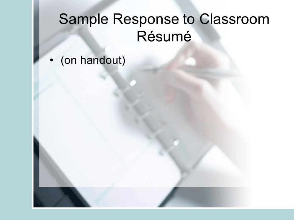 Sample Response to Classroom Résumé (on handout)