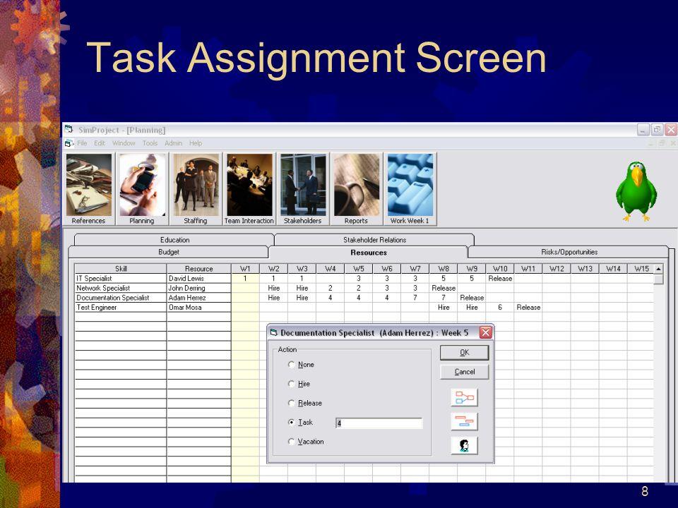 8 Task Assignment Screen