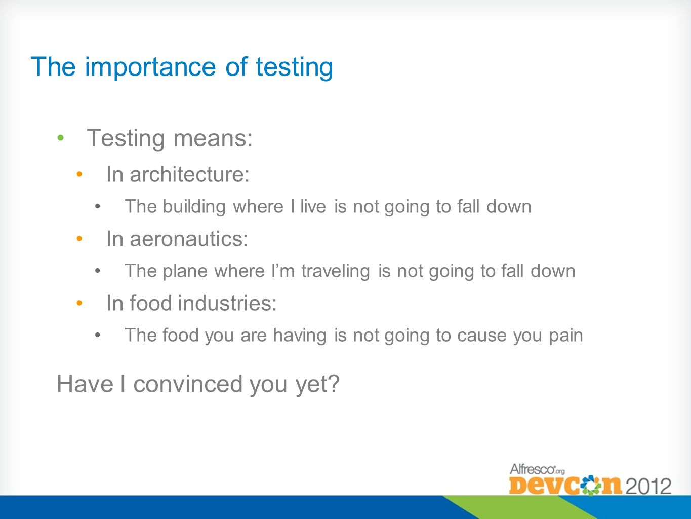 The difficulty of testing Other tested subjects know their environment