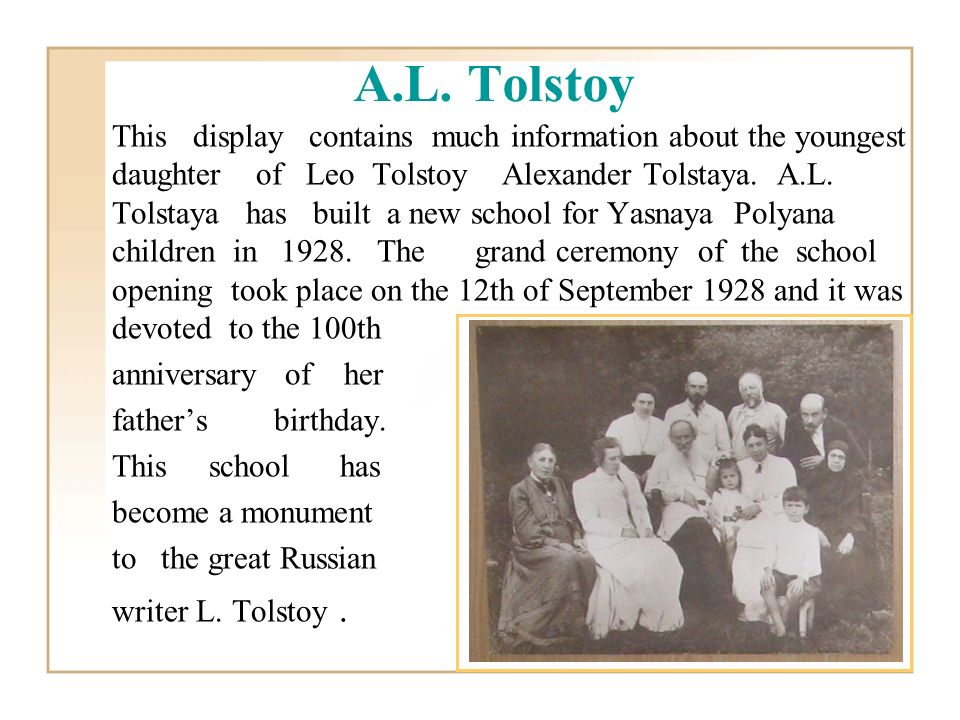 This display contains much information about the youngest daughter of Leo Tolstoy Alexander Tolstaya.
