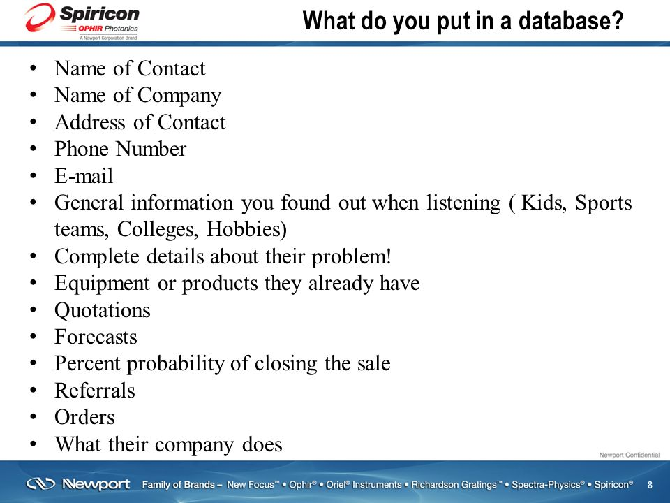 8 What do you put in a database.