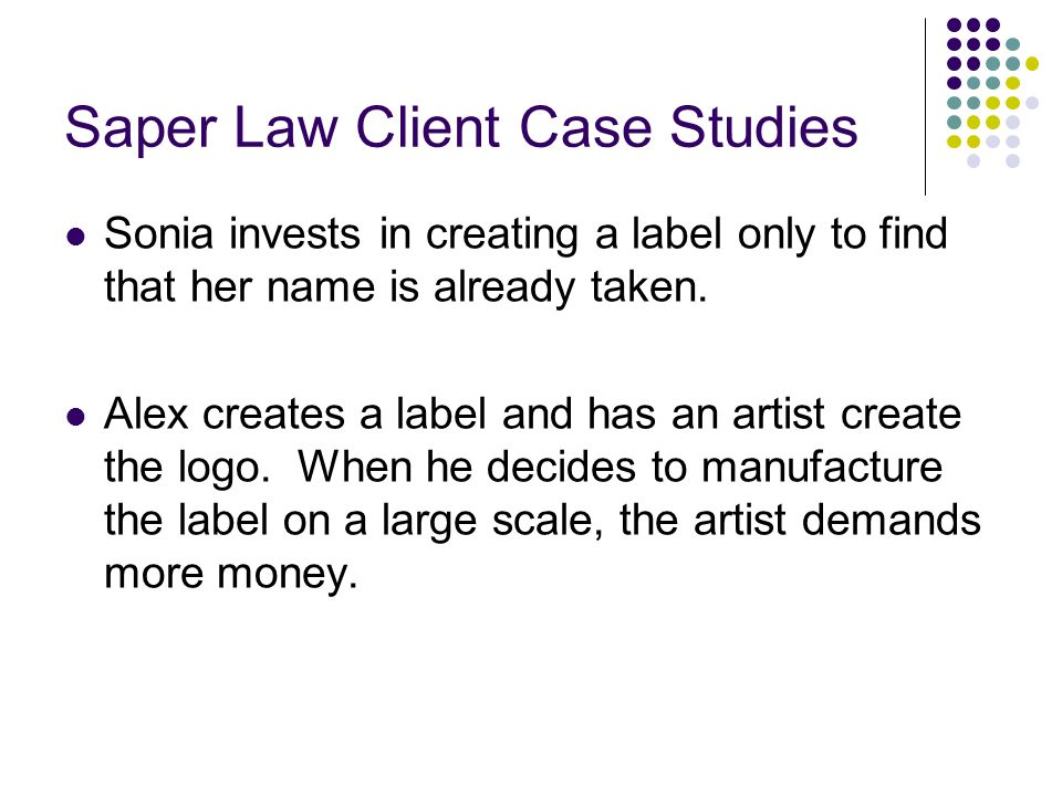 Saper Law Client Case Studies Sonia invests in creating a label only to find that her name is already taken.