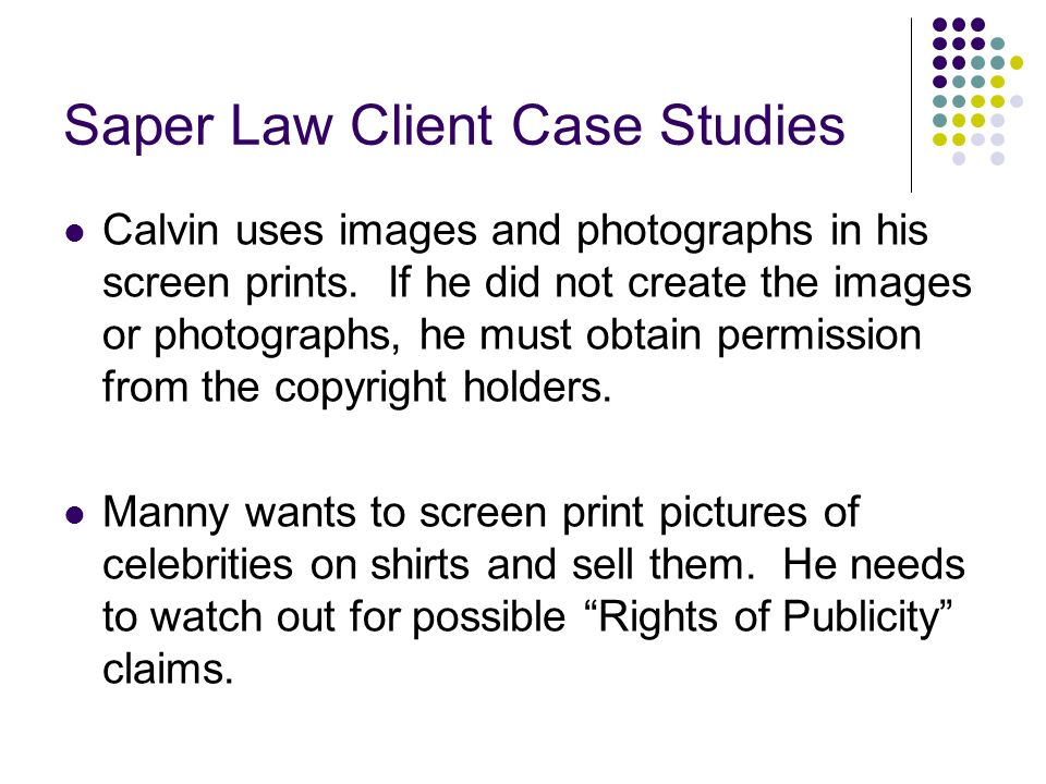 Saper Law Client Case Studies Calvin uses images and photographs in his screen prints.