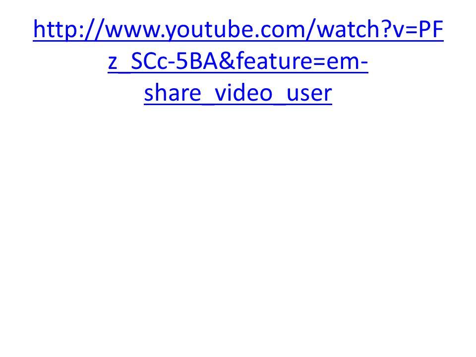http://www.youtube.com/watch?v=PF z_SCc-5BA&feature=em- share_video_user