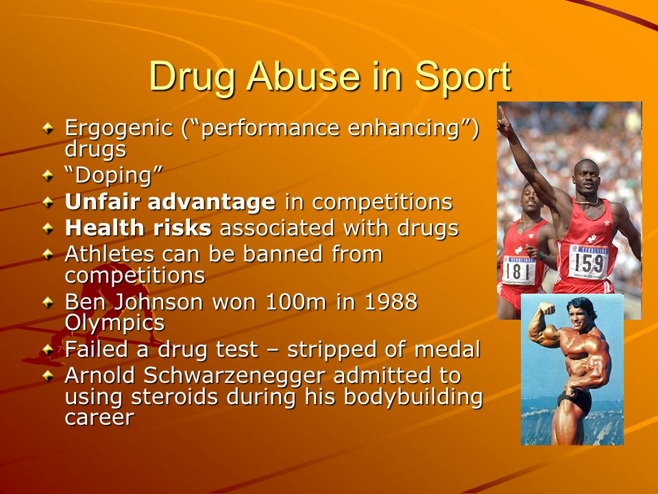 Drug Abuse in Sport Ergogenic (performance enhancing) drugs Doping Unfair advantage in competitions Health risks associated with drugs Athletes can be