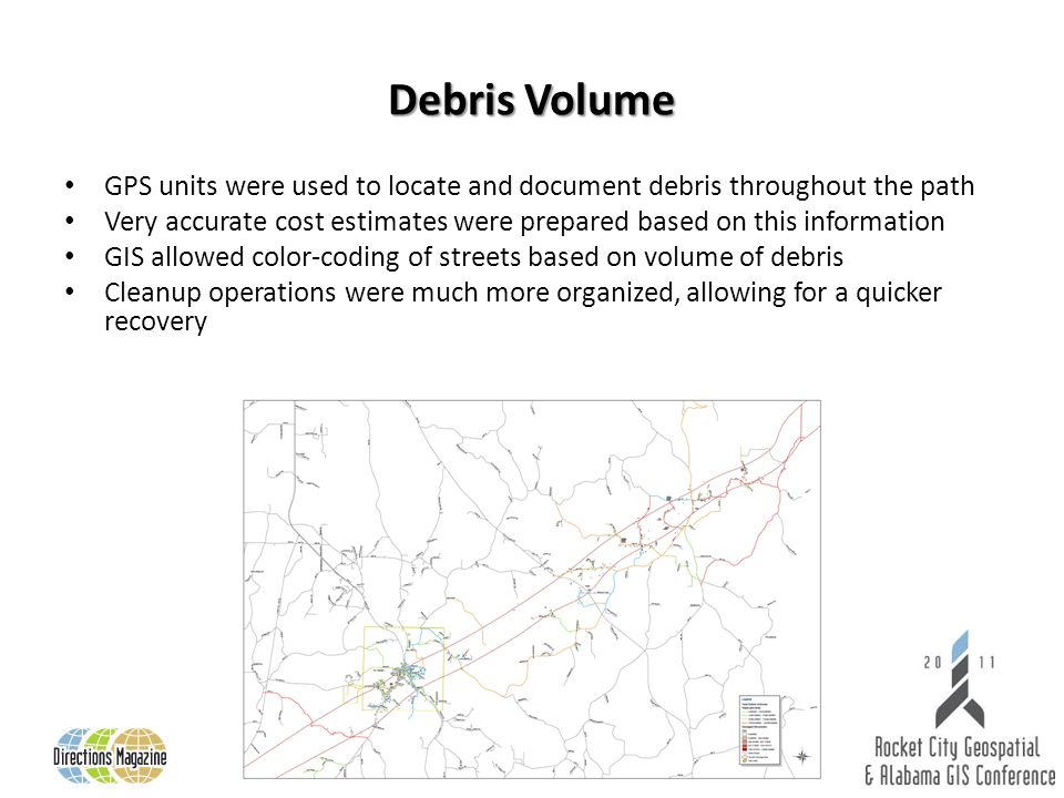 Debris Volume GPS units were used to locate and document debris throughout the path Very accurate cost estimates were prepared based on this informati
