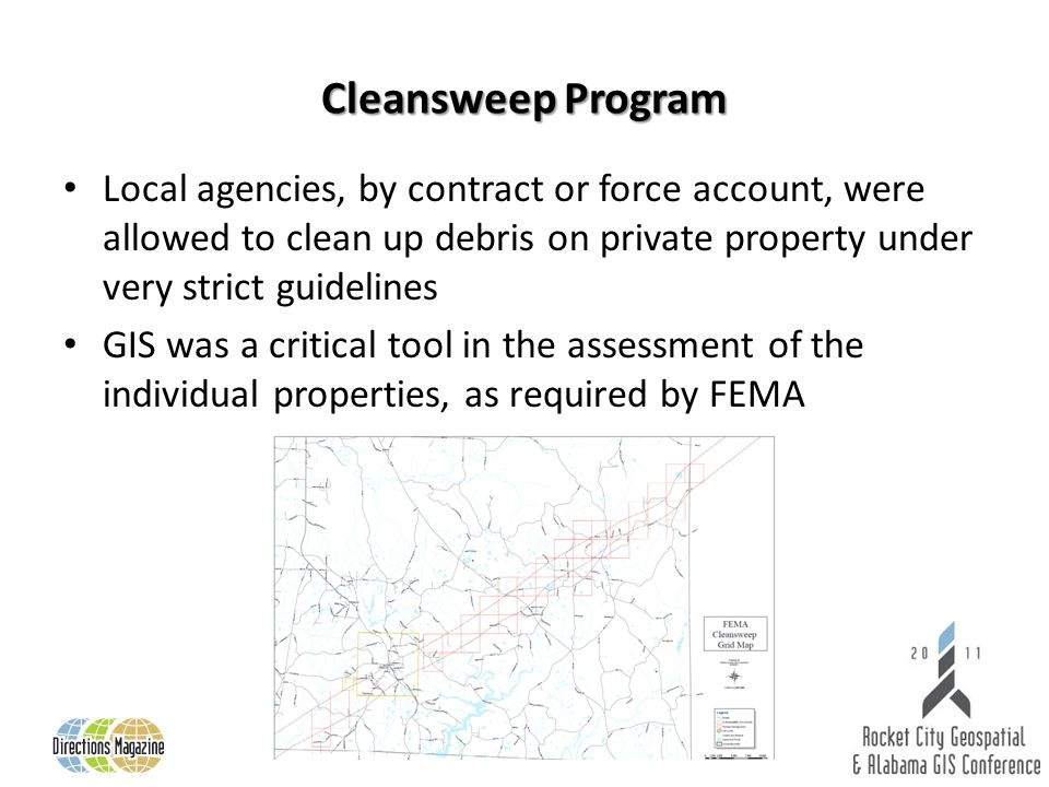 Cleansweep Program Local agencies, by contract or force account, were allowed to clean up debris on private property under very strict guidelines GIS