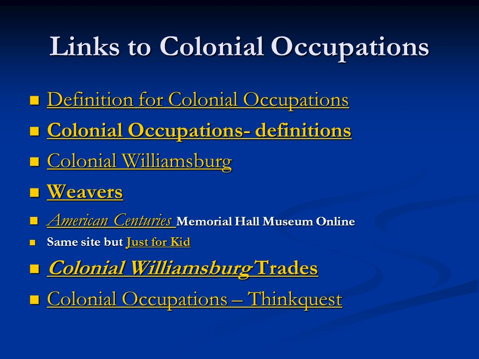 Links to Colonial Occupations Definition for Colonial Occupations Definition for Colonial Occupations Definition for Colonial Occupations Definition f