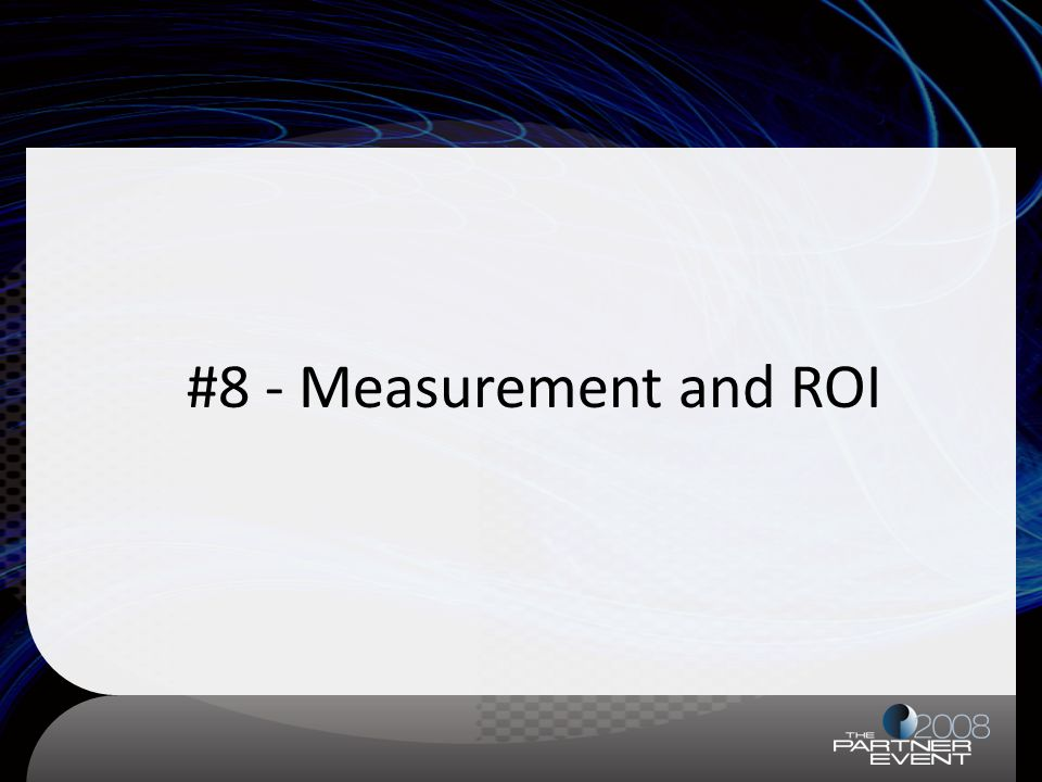 #8 - Measurement and ROI