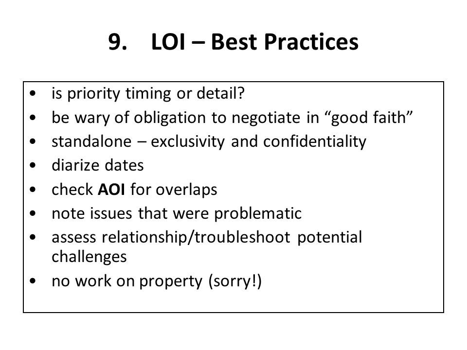 9.LOI – Best Practices is priority timing or detail.