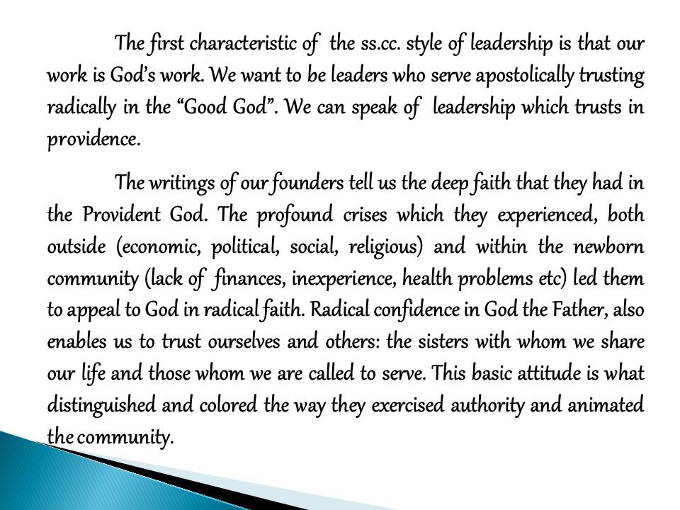 The first characteristic of the ss.cc. style of leadership is that our work is Gods work.