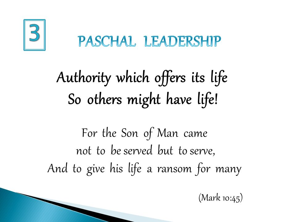 Authority which offers its life So others might have life.
