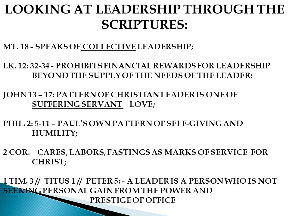 LOOKING AT LEADERSHIP THROUGH THE SCRIPTURES: MT. 18 - SPEAKS OF COLLECTIVE LEADERSHIP; LK.