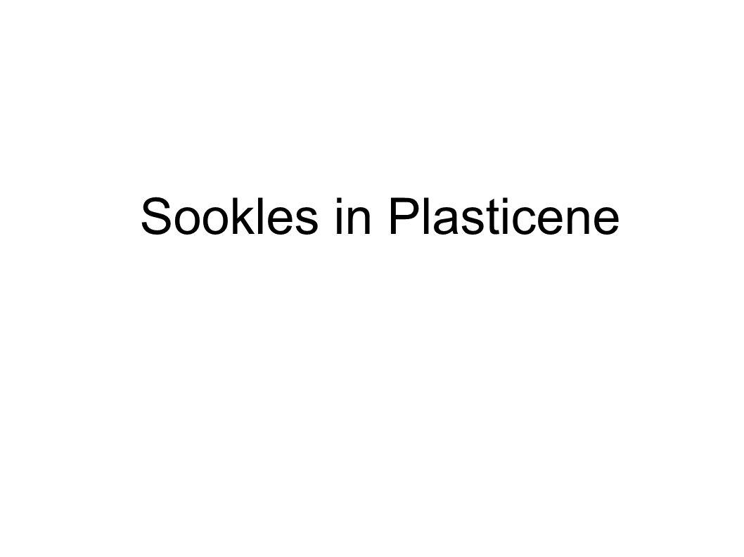 Sookles in Plasticene