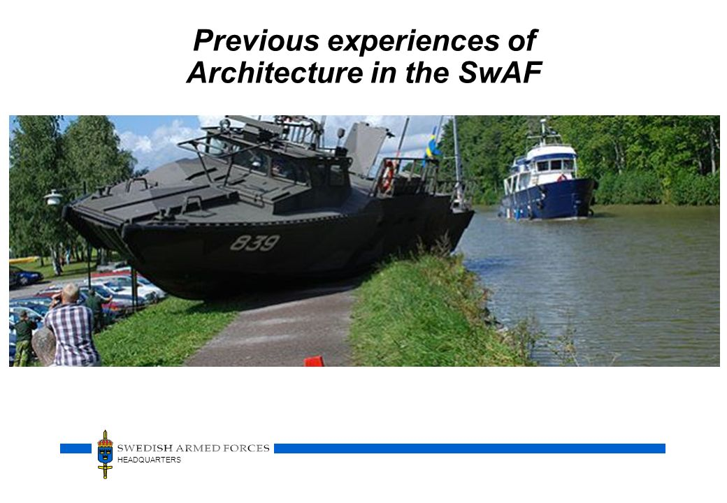 HEADQUARTERS Previous experiences of Architecture in the SwAF