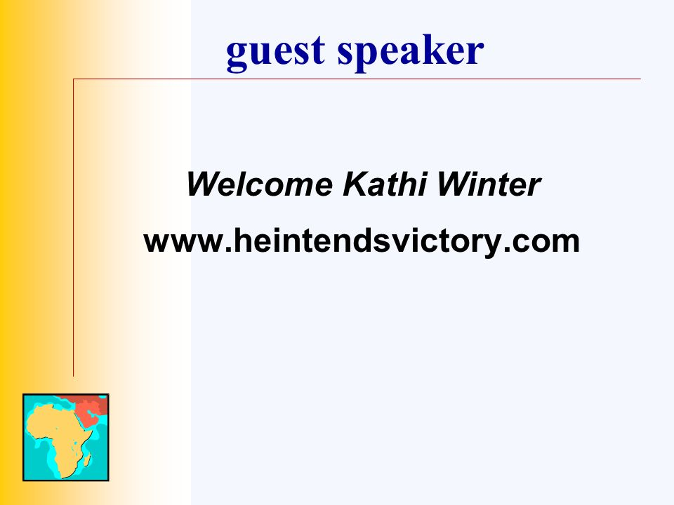 guest speaker Welcome Kathi Winter