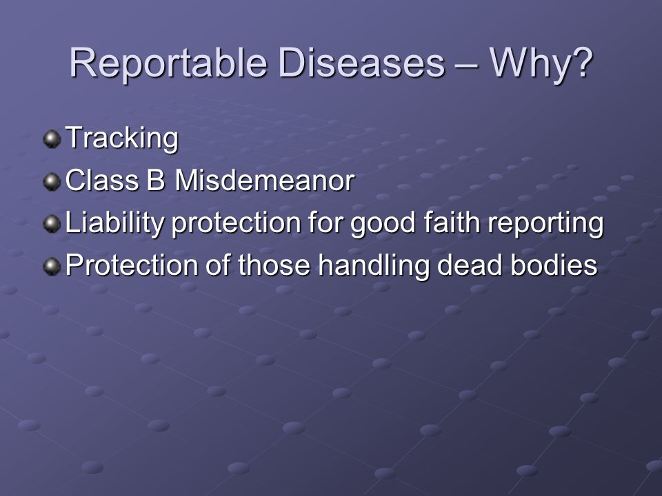 Reportable Diseases – Why.