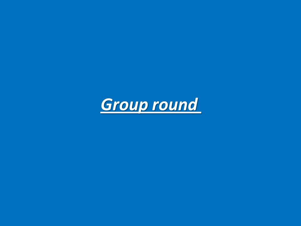 Group round