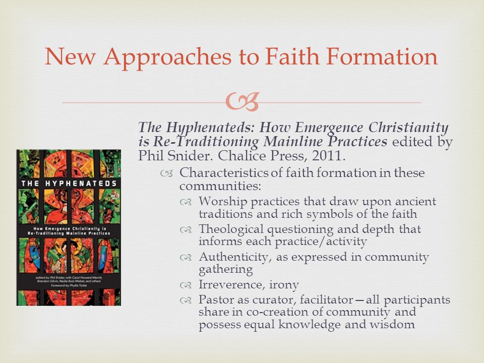 The Hyphenateds: How Emergence Christianity is Re-Traditioning Mainline Practices edited by Phil Snider.