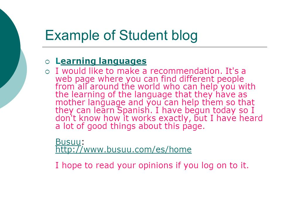 Example of Student blog Learning languagesearning languages I would like to make a recommendation.