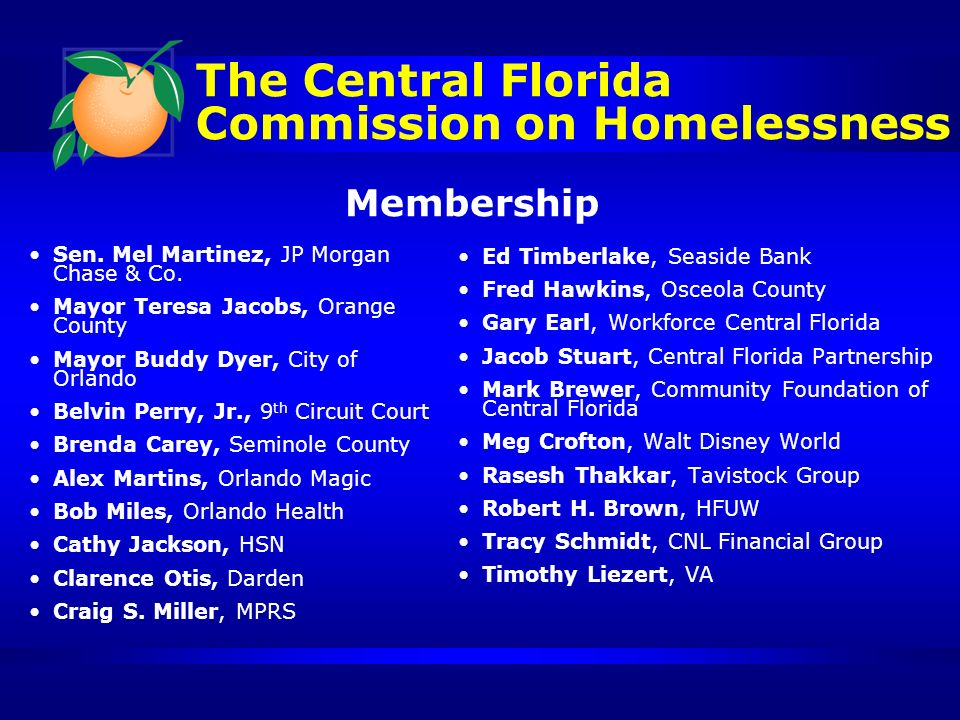 The Central Florida Commission on Homelessness Sen.