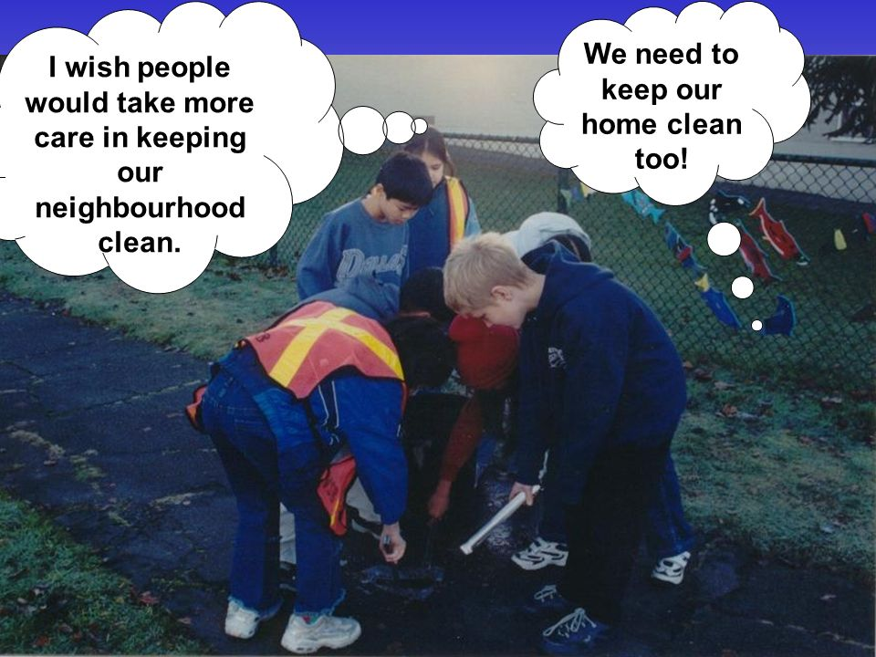 Hey our neighbourhood is a mess. Lets do a big clean up! OK!