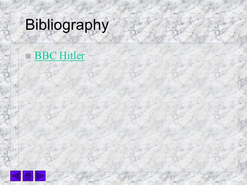 Bibliography n BBC Hitler BBC Hitler