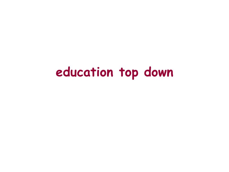 education top down
