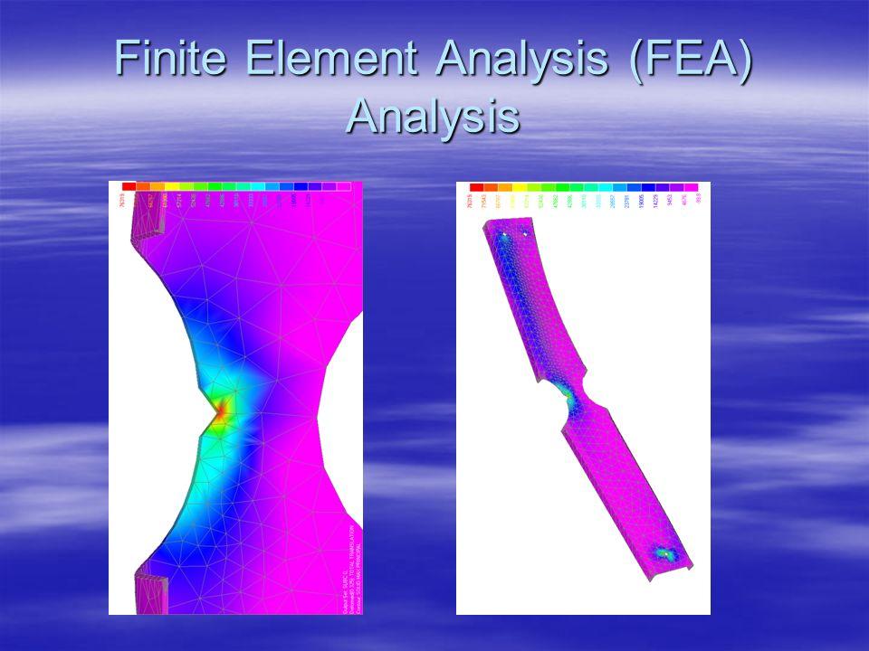 Finite Element Analysis (FEA) Analysis