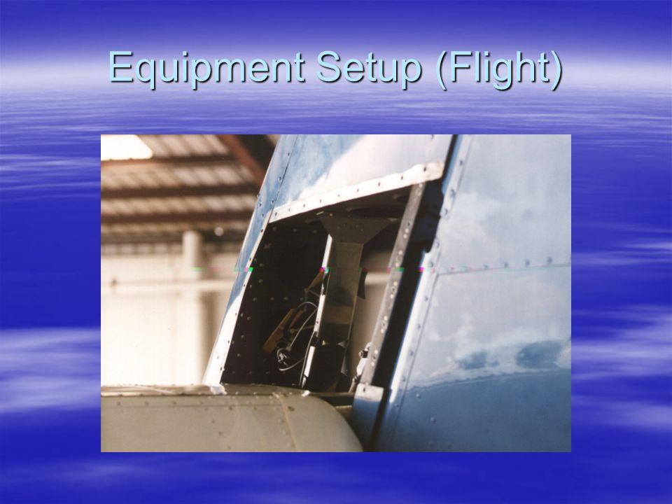 Equipment Setup (Flight)