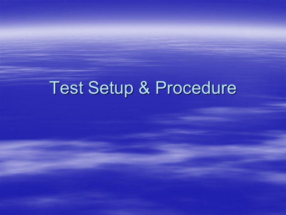 Test Setup & Procedure