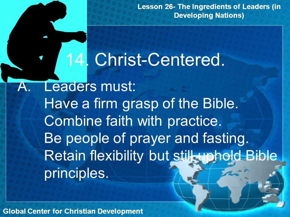 14. Christ-Centered.
