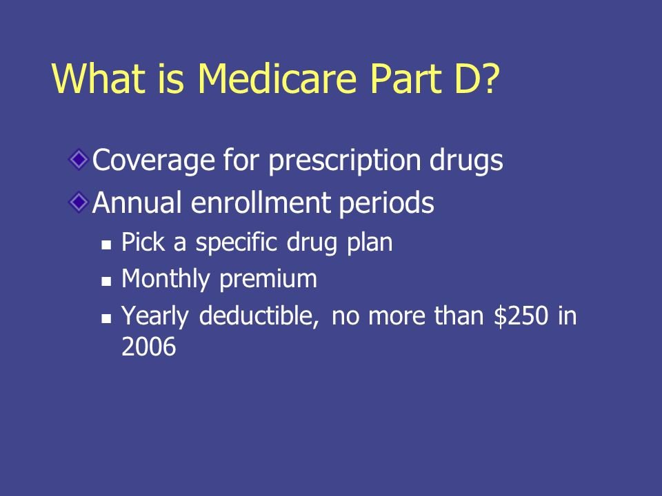 What is Medicare Part D.