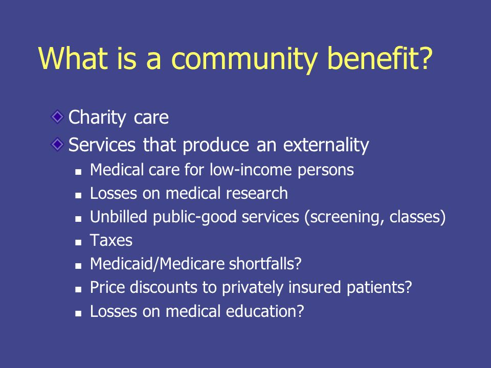 What is a community benefit.
