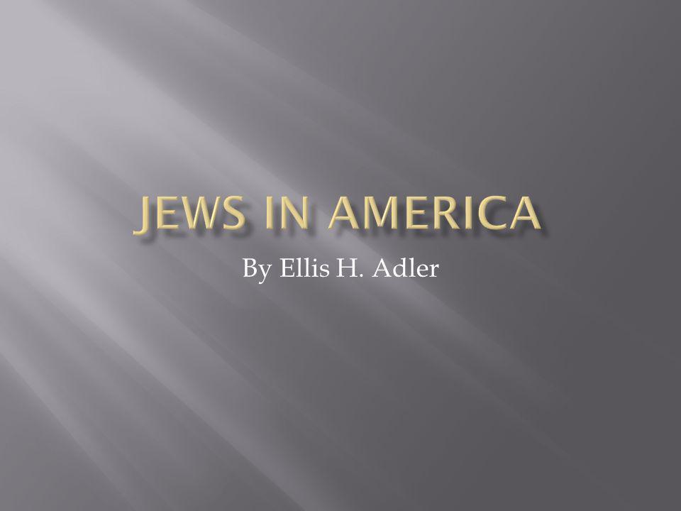 By Ellis H. Adler