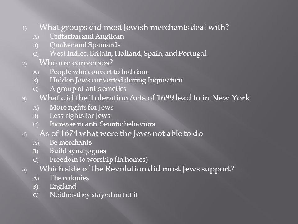 1) What groups did most Jewish merchants deal with.