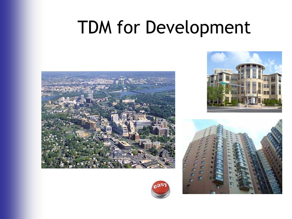 TDM for Development
