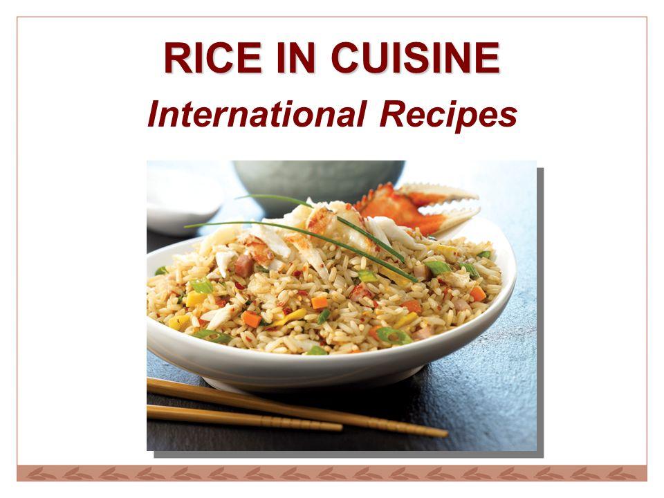 RICE IN CUISINE International Recipes