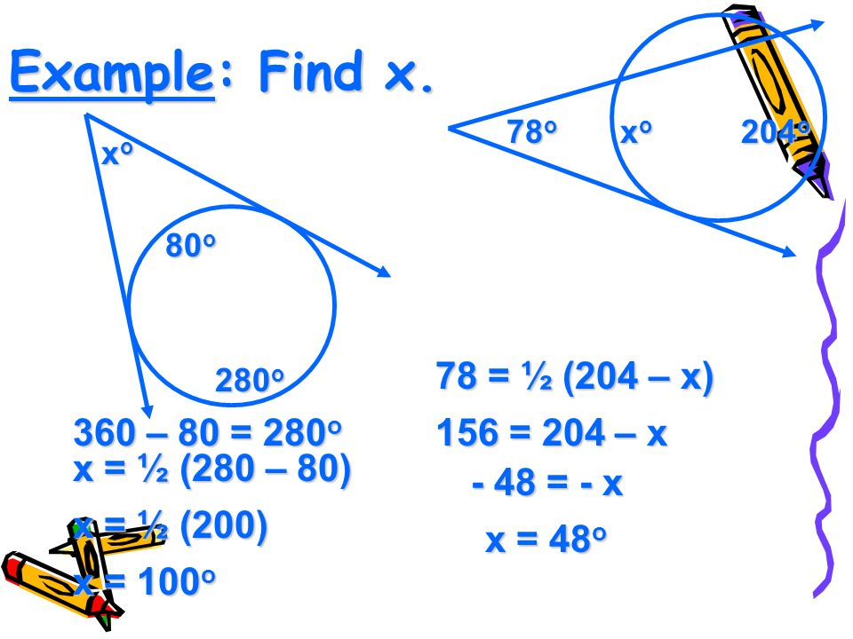 Example: Find x.