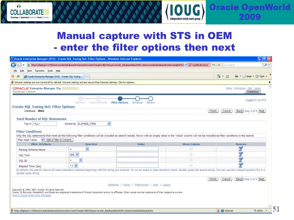 51 Oracle OpenWorld 2009 Manual capture with STS in OEM - enter the filter options then next